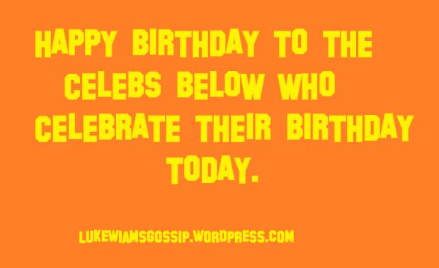 celebrity birthday